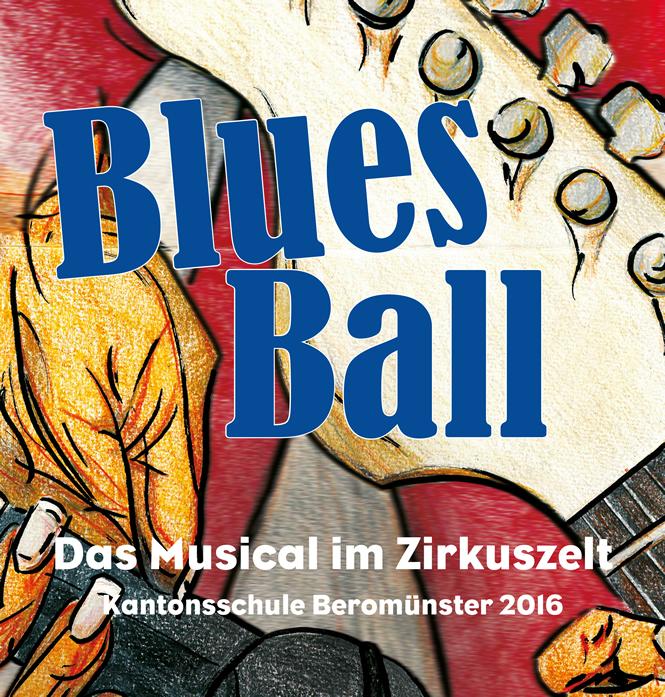 BluesBall Musical 2016 - Das Musical im Zirkuszelt